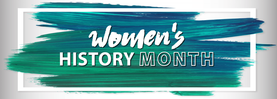 A Celebration of Womens History Month
